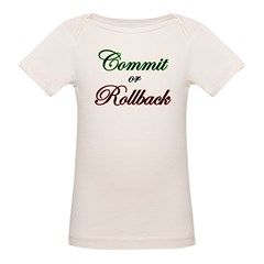 """Commit or Rollback"" Infant Creeper Organic Baby T-Shirt"