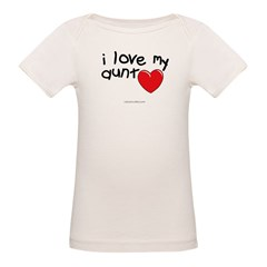 I Love My Aunt Infant Creeper Organic Baby T-Shirt