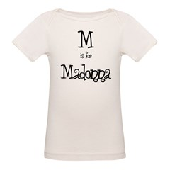 M Is For Madonna Infant Creeper Organic Baby T-Shirt
