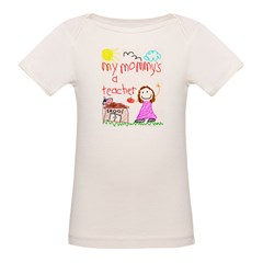 Teacher Mommy! Organic Baby T-Shirt