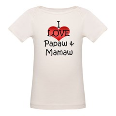 I Love Papaw & Mamaw Infant Creeper Organic Baby T-Shirt