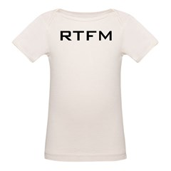 RTFM Infant Creeper Organic Baby T-Shirt