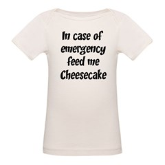 Feed me Cheesecake Organic Baby T-Shirt