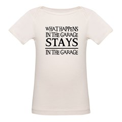 STAYS IN THE GARAGE Organic Baby T-Shirt