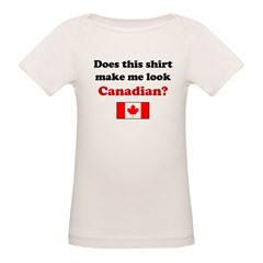 Make Me Look Canadian Organic Baby T-Shirt