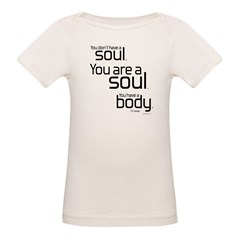 You Are A Soul Organic Baby T-Shirt