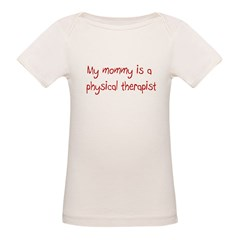 Physical Therapy Organic Baby T-Shirt