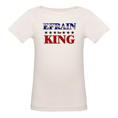 EFRAIN for king Organic Baby T-Shirt