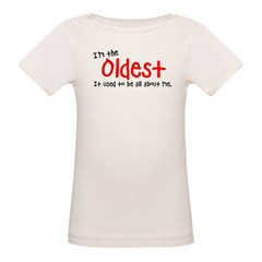 I'm the oldes Organic Baby T-Shirt