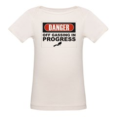 Danger Off Gassing Organic Baby T-Shirt