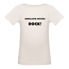 Ambulance Drivers ROCK Organic Baby T-Shirt