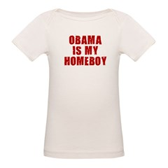 OBAMA IS MY HOMEBOY Organic Baby T-Shirt