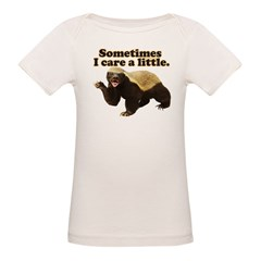 Honey Badger Sometimes I Care Organic Baby T-Shirt