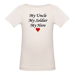 My Uncle Soldier Hero Infant Creeper Organic Baby T-Shirt