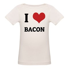 I Love Bacon Infant Creeper Organic Baby T-Shirt