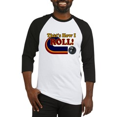 THATS HOW I ROLL BOWLING RETR Ash Grey Baseball Jersey