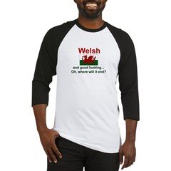 Good Looking Welsh Baseball Jersey
