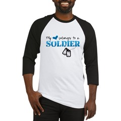 My heart belongs to a Soldier Baseball Jersey