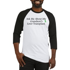 Ask Me Grandson Liver Baseball Jersey