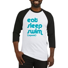 Eat, Sleep, Swim Baseball Jersey