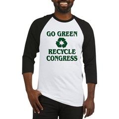 Go Green - Recycle Congress Baseball Jersey