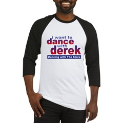I Want to Dance with Derek Baseball Jersey