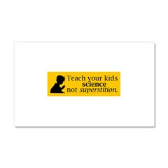 Teach your kids science Car Magnet 20 x 12
