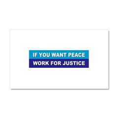 peace justice... Car Magnet 20 x 12
