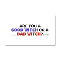 Good Witch or Bad Witch? Car Magnet 20 x 12