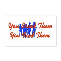 Breed Them Feed Them Car Magnet 20 x 12