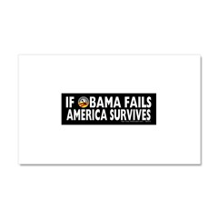 Anti-Obama Obama Fails America Survives Car Magnet 20 x 12