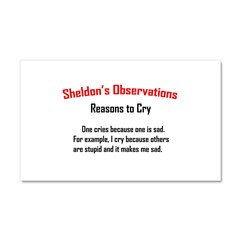 Sheldon's Reasons to Cry Car Magnet 20 x 12