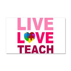 Live Love Teach Autism Car Magnet 20 x 12