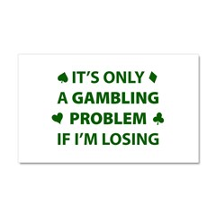 Gambling Problem Car Magnet 20 x 12