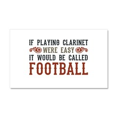 If Playing Clarinet Were Easy Car Magnet 20 x 12
