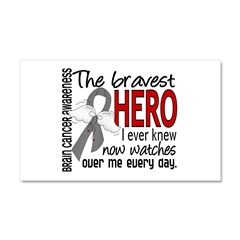 Bravest Hero I Knew Brain Cancer Car Magnet 20 x 12