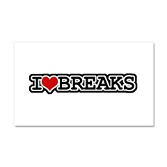 I Love Breaks Car Magnet 20 x 12