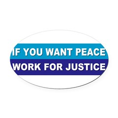 peace justice... Oval Car Magnet