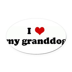 I Love my granddog Oval Car Magnet