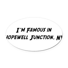 Famous in Hopewell Oval Car Magnet
