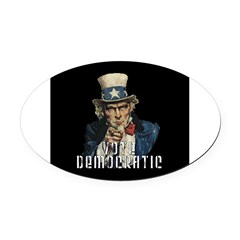 Vote Democratic II - Uncle Sa Oval Car Magnet