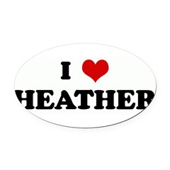 I Love HEATHER Oval Car Magnet