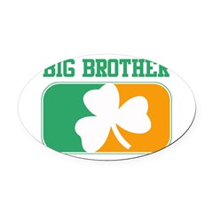 BIG BROTHER (Irish) Oval Car Magnet