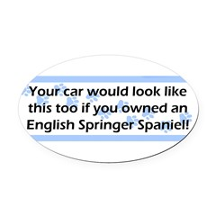 Your Car English Springer Spaniel Oval Car Magnet