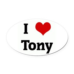I Love Tony Oval Car Magnet