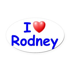 I Love Rodney (Blue) Oval Car Magnet