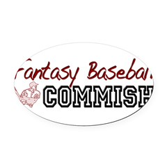 Fantasy Baseball Commish Oval Car Magnet