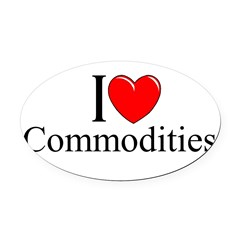 """I Love (Heart) Commodities"" Oval Car Magnet"