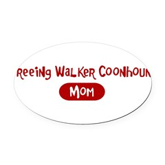 Treeing Walker Coonhound mom Oval Car Magnet