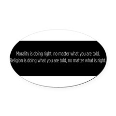 Morality Religion Oval Car Magnet
